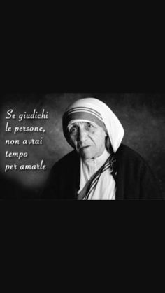 Mother Theresa Quotes, Mother Teresa, Special People, Roman Catholic, Mantra, Words Quotes, Good Books, Einstein, Buddha