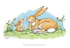 Guess how much I love you  by Anita Jeram