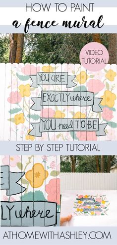 DIY fence mural- Ideas for how to paint a floral and quote on a backyard fence as art. Click through for the full tutorial on how to paint flowers on a wood fence. Decor Crafts, Home Crafts, Fun Crafts, Diy Home Decor, Diy Fence, Backyard Fences, Backyard Ideas, Paper Design, Diy Design