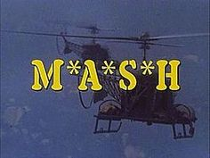 Love the helicopters from the M*A*S*H opening.