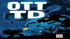 SMG Studio Releases OTTTD on Google Play #android #games #androidgames