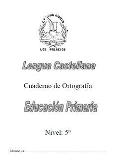 Cuaderno de ortografía para quinto grado - http://materialeducativo.org/cuaderno-de-ortografia-para-quinto-grado/