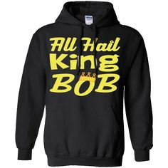 Hi everybody!   All Hail King Bob - Funny Royal T-Shirt https://lunartee.com/product/all-hail-king-bob-funny-royal-t-shirt/  #AllHailKingBobFunnyRoyalTShirt  #All #HailRoyalShirt #KingRoyal #BobRoyalShirt # #Shirt #Funny #Royal