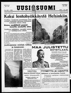 """""""Kaksi lentohyökkäystä Helsinkiin"""". """"Maa julistettu sotatilaan""""."""