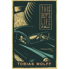 This Boy's Life: a memoir by Tobias Wolff.  Wolff's account of his boyhood and the process of growing up includes paper routes, whiskey, scouting, fistfights, friendship, betrayal, and America in the fifties.