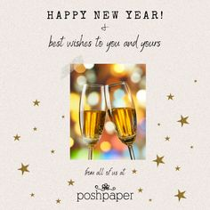 We wish all our friends a VERY HAPPY NEW YEAR! Let's celebrate a new beginning with hope and happiness. From all of us at Posh Paper