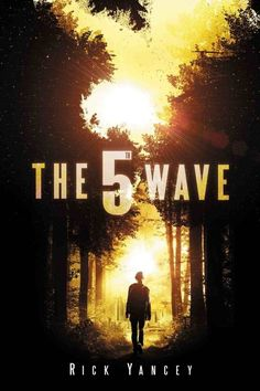 """The Wave"" by Richard Yancey. (The first book in the Fifth Wave series) About the Book: After the wave, only darkness remains. After the only the lucky escape. And after the only the unlucky survive. After the wave, only one rule applies: trust no one. The 5th Wave Book, The 5th Wave Series, The Wave, The Fifth Wave, The Book, Book 1, The 5th Wave Movie, Teen Book Series, Book Title"