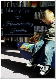 Library Tips for Homeschooling Families