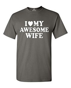 I Heart My Awesome Wife T-shirt Couple Shirts Large Charcoal - http://www.mansboss.com/i-heart-my-awesome-wife-t-shirt-couple-shirts-large-charcoal/?utm_source=PN&utm_medium=i+love+Cool+Gadgets&utm_campaign=SNAP%2Bfrom%2BMen%27s+Stuff