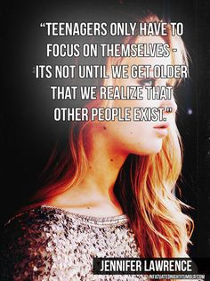 jennifer lawrence quotes | ... quote, wise, deep, teenagers, life, jennifer lawrence | Favimages.net