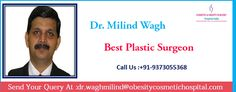 Milind Wagh best plastic surgeon in India is a certified plastic and cosmetic surgeon with an intensive experience of more than twenty years Best Plastic Surgeons, Plastic Surgery, Make A Change, Confidence, How To Make, Free, Self Confidence