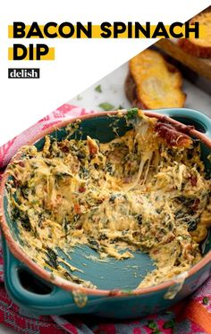 Cheesy Bacon Spinach Dip Will Be DEVOURED In SecondsDelish
