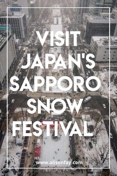 Travel Guide to the Sapporo Snow Festival in #Hokkaido #Japan. #Travelguide