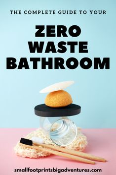 Your zero waste bathroom is a step by step process. Progress over perfection is the key! How to create and maintain your bathroom waste, no matter where you're at in your journey. #zerowaste #plasticfreejuly #lowwaste #reducewaste #reusable