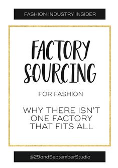 Sourcing manufacturers for fashion; why there isn't one factory to fit all | factory production for start up fashion label | find a factory for clothing business