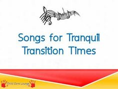 Child Care Transition Songs