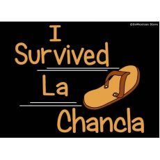 I Survived La Chancla Slipper Hispanic Mexican Humor Men/'s Funny Black T-Shirt