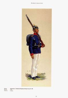 """German; 106th (7th Royal Saxon) Infantry """"King George"""", Private, c.1900. Rsised 1708. Home Depot; Leipzig."""