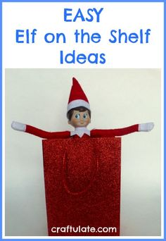 Easy Elf on the Shelf Ideas from Craftulate