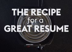 Our step-by-step video shows you how to cook up a resume that hiring managers won't be able to  resist.