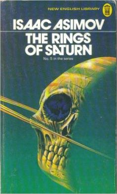 The Rings of Saturn by Isaac Asimov was first published in 1958 as Lucky Starr and the Rings of Saturn, as by Paul French. This is book 6 of the Lucky Starr juvenile science fiction series. Isaac Asimov, Science Fiction Books, Pulp Fiction, Classic Sci Fi Books, Rings Of Saturn, Sci Fi Novels, Vintage Book Covers, Vintage Books, Sci Fi Horror