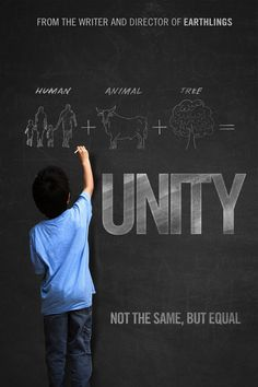 UNITY: A film for Humankind, 2015.  The long-awaited sequel to EARTHLINGS being released worldwide this year and featuring a cast of 100 celebrity narrators.