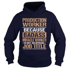PRODUCTION WORKER T-Shirts, Hoodies. BUY IT NOW ==► https://www.sunfrog.com/LifeStyle/PRODUCTION-WORKER-97172998-Navy-Blue-Hoodie.html?id=41382