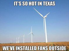 It's so HOT in Texas.... from You Know You're A Texan When on FB.