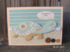 Turtle card.  like the sentiment.  Just Popping Out to Say...Thank You by Vanessa
