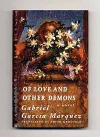 Of Love And Other Demons [del Amor Y Otros Demonios] - 1st US Edition/1st Printing New York: Alfred A. Knopf. Fine in Fine dust jacket. 1995. First Edition; First Printing; Signed by Author. Signed by Nobel Prize winner Gabriel García Márquez directly on the title page Listed by Books Tell You Why on Biblio.com