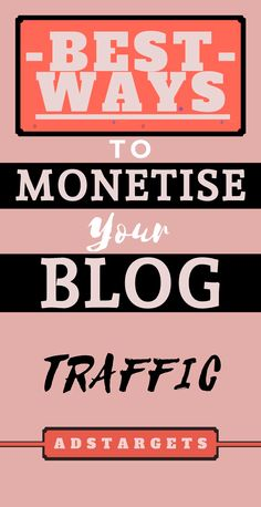 Best Ways to Monetise Your Blog Traffic - SEO Blog - Read the latest SEO trend and statistics #SEO #SEOBlog #blog -