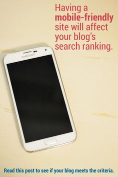 Time to switch to a mobile-friendly blog design! Google announces it will affect search engine ranking.