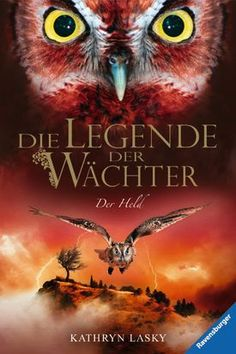Buy Die Legende der Wächter Der Held by Katharina Orgaß, Kathryn Lasky, Wahed Khakdan and Read this Book on Kobo's Free Apps. Discover Kobo's Vast Collection of Ebooks and Audiobooks Today - Over 4 Million Titles! Kathryn Lasky, Online Match, Fantasy, Audiobooks, This Book, Animals, Ravensburger, Free Apps, Ebooks