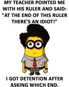 Funny Minion Quotes About Students vs. Teacher