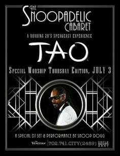 Snoop Dogg at TAO Nightclub Las Vegas Thursday July 3rd. 702.741.2489 City VIP Concierge for VIP Table and Bottle Service, Tickets and the Best of Any & Everything Fabulous 4th of July in Las Vegas!!! #TAOlasVegas #VegasNightclubs #SnoopVegas #IndependenceDayVegas #CityVIPConcierge #4thofJulyVegas **CALL OR CLICK TO BOOK** http://cityvipconcierge.wantickets.com/Events/160800/Snoop-Dogg-at-TAO-Nightclub/