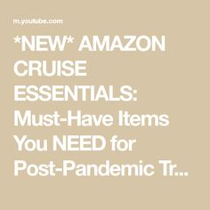 *NEW* AMAZON CRUISE ESSENTIALS: Must-Have Items You NEED for Post-Pandemic Travel - YouTube Cruise Destinations, Cruise Vacation, Travel Must Haves, Must Have Items, Royal Caribbean, Essentials, Amazon, Healthy, Youtube