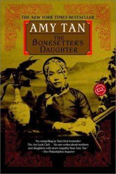 The bonesetter's daughter / Amy Tan