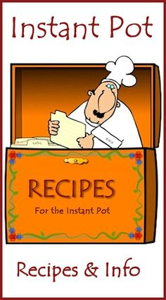 Instant Pot Recipes & Info