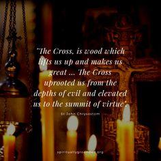 The power of the Cross - St John Chrysostom Orthodox Prayers, Orthodox Christianity, Cross Quotes, Early Church Fathers, John Chrysostom, Saint Quotes, Holy Cross, Morning Prayers, Son Of God