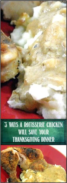 3 Ways a Rotisserie Chicken will SAVE Thanksgiving Dinner... Plan for success, work for a great meal, but just in case, be ready with a few ideas to make your Thanksgiving dinner a HUGE success... even if the bird is dry, the sides are boring or the gravy does not work right.... A rotisserie chicken bought in advance... it's much more than just the meat. Part of my 52 uses for a Rotisserie Chicken