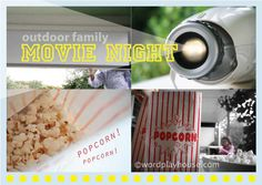 Simple family evenings enjoying outdoor movie night—how to set up your own outdoor home theater and a few recommendations of classic movies to share with children.