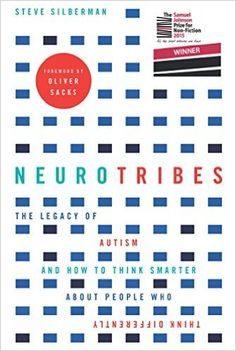 NeuroTribes: The legacy of autism and how to think smarter about people who think differently eBook: Steve Silberman, Oliver Sacks: Amazon.co.uk: Books