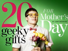 Treat the moms in your life to custom chocolate photos, propeller earrings, binary pottery and other tech-inspired Mother's Day gifts.