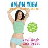 AM/PM YOGA - For Beginners & Beyond - ***NEW, NOW WITH THE MATRIX*** --Ana Brett & Ravi Singh (DVD)By Ana Brett