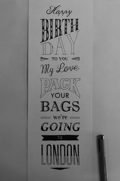 Hand lettered birthday card by Ludvig Nevland. this would be amazing if i got this for my birthday!!