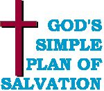 ✟♥  ✞  ♥✟   God's Simple Plan Of Salvation   ✟  ♥✞♥  ✟
