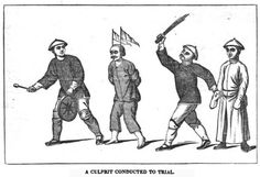 Taking a CEO to tribunal in 1835 China, he is preceded by a man who strikes a gong, aggravating his shame by drawing the notice of the public. Two others follow, one is employed in keeping up the culprit's pace with a bundle of cleft canes. His hands are tied behind his back & to render him more conspicuous a red flag is fastened upon each side of his head with Crazy Glue. Harsh punishments are then inflicted upon these cheaters who commit fraud & any number of evil tricks of trade.