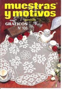 Muestras y Motivos Ganchillo Con Graficos No 106   Beautiful trims, motifs, doilies, and filet crochet.