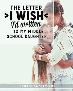 The Letter I Wish I'd Written to my Middle School Daughter The middle school years can be a bit foreign for most of us parents. Parenting Teens, Parenting Advice, Letter To Daughter, Middle School Writing, Raising Girls, Teenage Daughters, Letter I, Christian Parenting, Sweet Girls