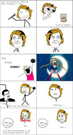 Sailor Moon meme, this is so me!